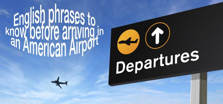 Even if it's not your first time flying to the US or any other English-speaking country, it can be difficult to understand the language and signage at the airport. Since we love to make our members lives easier, we've compiled a list of the most popular phrases used in US airports. Check out this list before you depart and you'll be guaranteed to have a wonderful international trip!