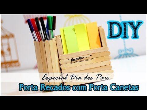 DIY: Porta Canetas com Porta Recados | Especial dia dos Pais #tododia20 - YouTube
