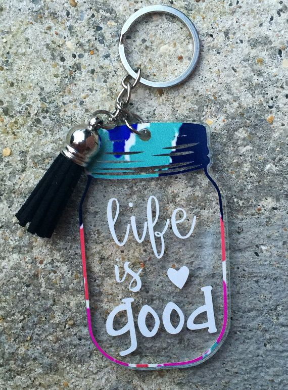 Life is Good Keychain / Mason Jar Keychain / by bayoumonogram