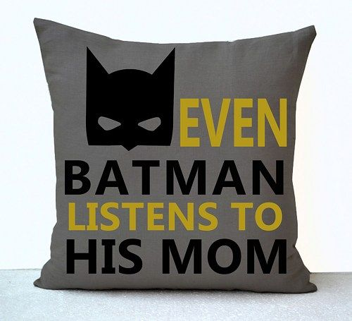 Batman boy room pillow cover on linen in print. A gentle reminder for every little one - even batman listens to his mom. This pillowcase makes a great add to a kids room decor, nursery or Birthday, Ch