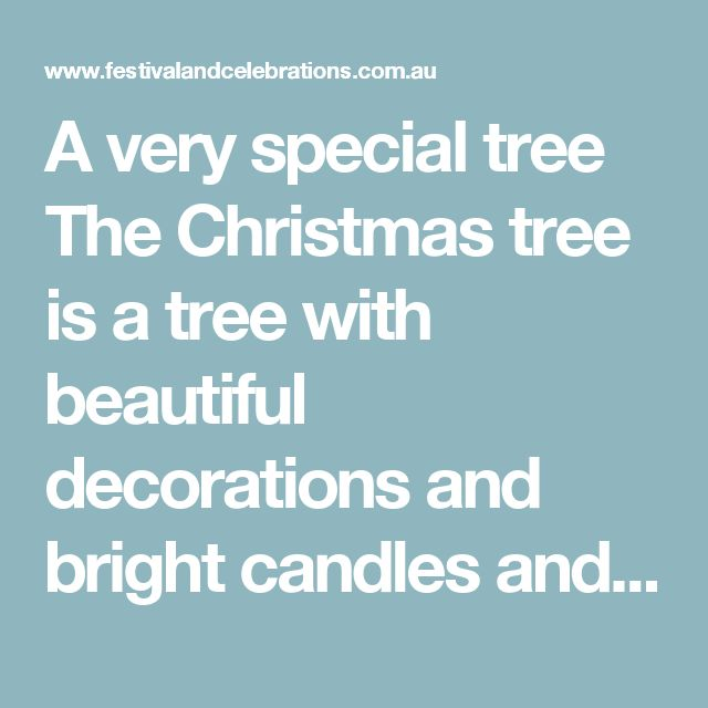 A very special tree  The Christmas tree is a tree with beautiful decorations and bright candles and it can bring much joy to so many. This, on the other hand, is a story of a living tree that grows near a front door.  The carpenter I hired to help me restore an old farmhouse had just finished a rough first day on the job. A flat tyre made him lose an hour of work, his electric saw quit, and now his ancient pickup truck refused to start. While I drove him home, he sat in stony silence.  On…