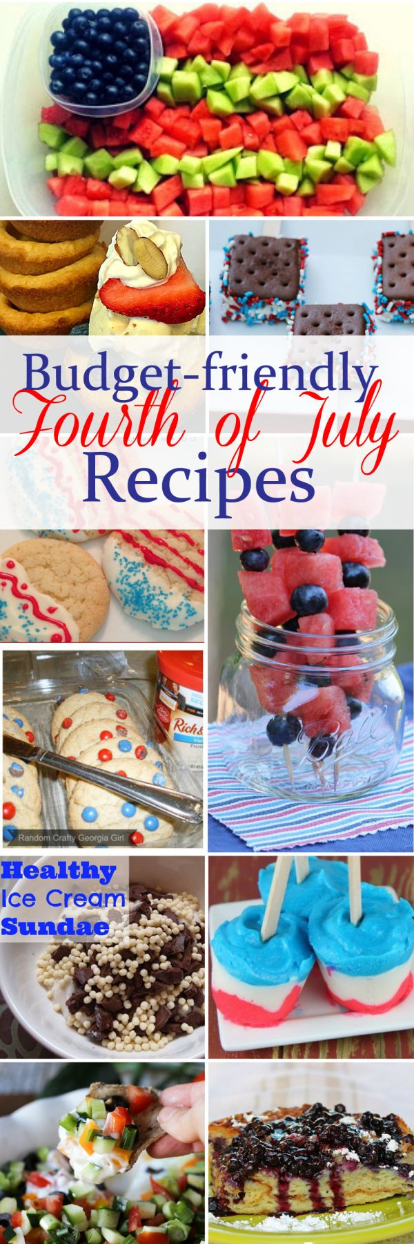 Budget Friendly Fourth of July Recipes. These recipes from bloggers are easy and budget friendly, sure to make your July 4th party a success.