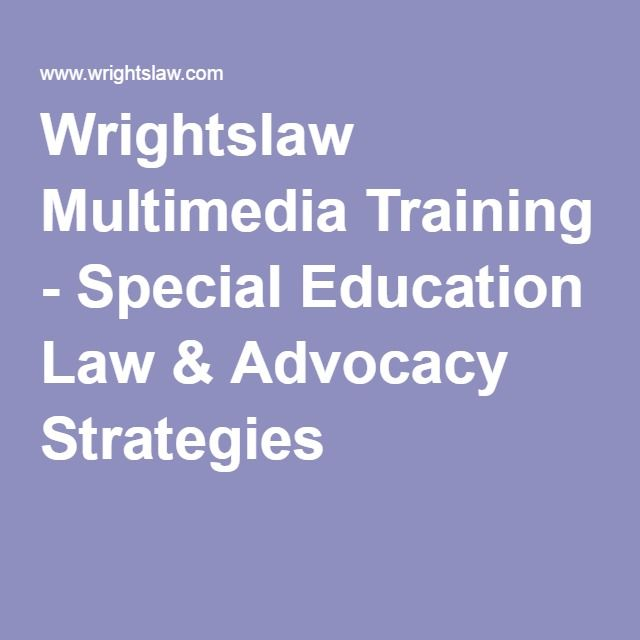 Wrightslaw Multimedia Training - Special Education Law & Advocacy Strategies