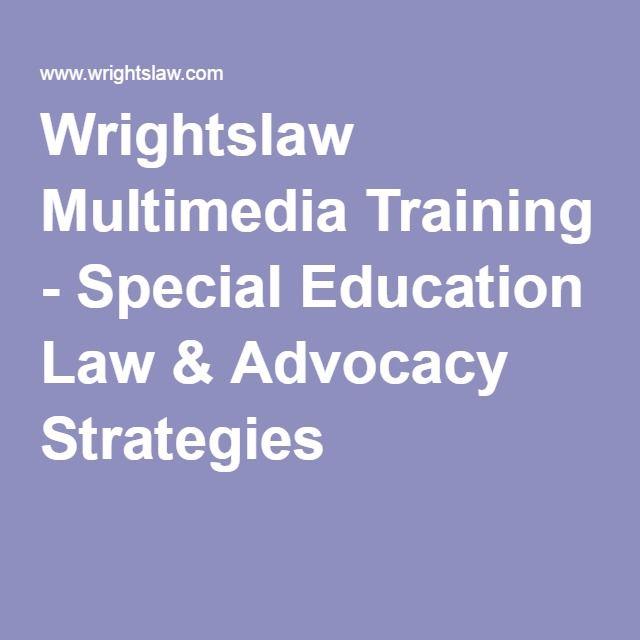 Wrightslaw Multimedia Training - Special Education Law & Advocacy Strategies