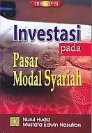 INVESTASI PADA PASAR MODAL SYARIAH EDISI REVISI – Nurul Huda