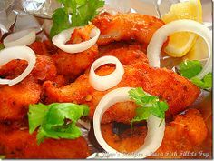 Fish Pakora recipe. I tried with Tilapia and worked perfectly.