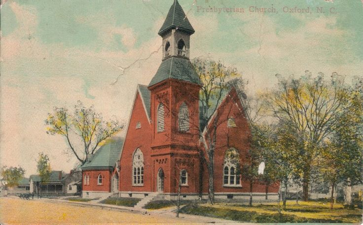 Oxford Presbyterian Church Oxford NC 1906