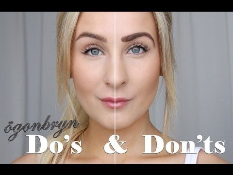 Helen Torsgården - Ögonbryn - DO'S & DON'TS