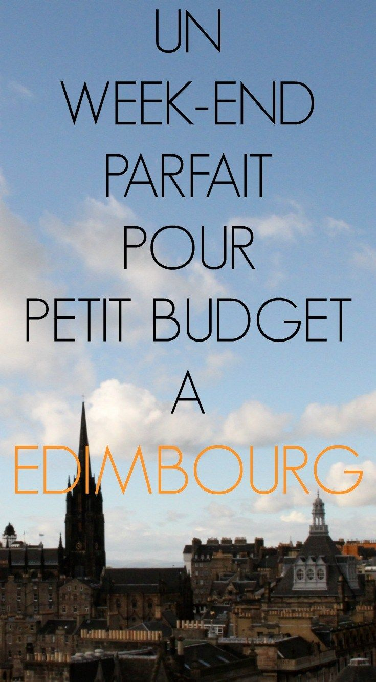 perfect budget weekend in edinburgh pin fr