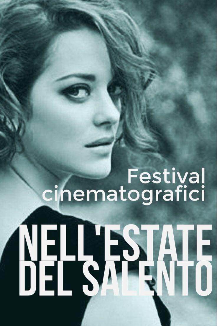 Salento e cinema: un'estate di festival | Salento Dolce Vita