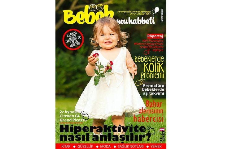 Bebek Muhabbeti Dergisi Nisan sayısı! #bebekmuhabbeti #ücretsizdergi #onlinedergi #bebekdergisi #aile #bebek #çocuk
