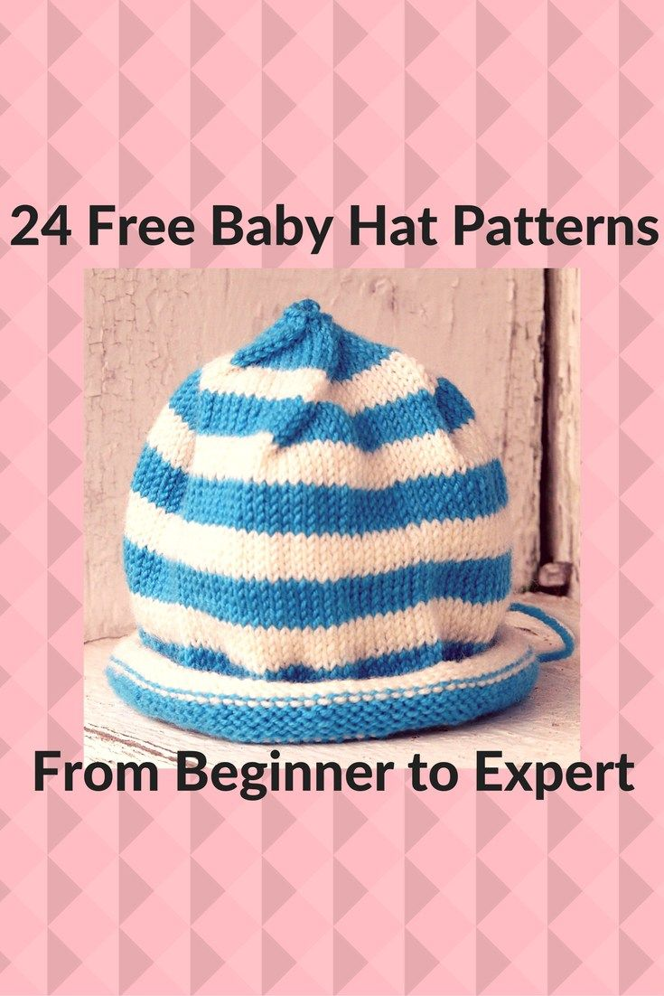 From Beginner to Expert: 24 Free Baby Hat Patterns