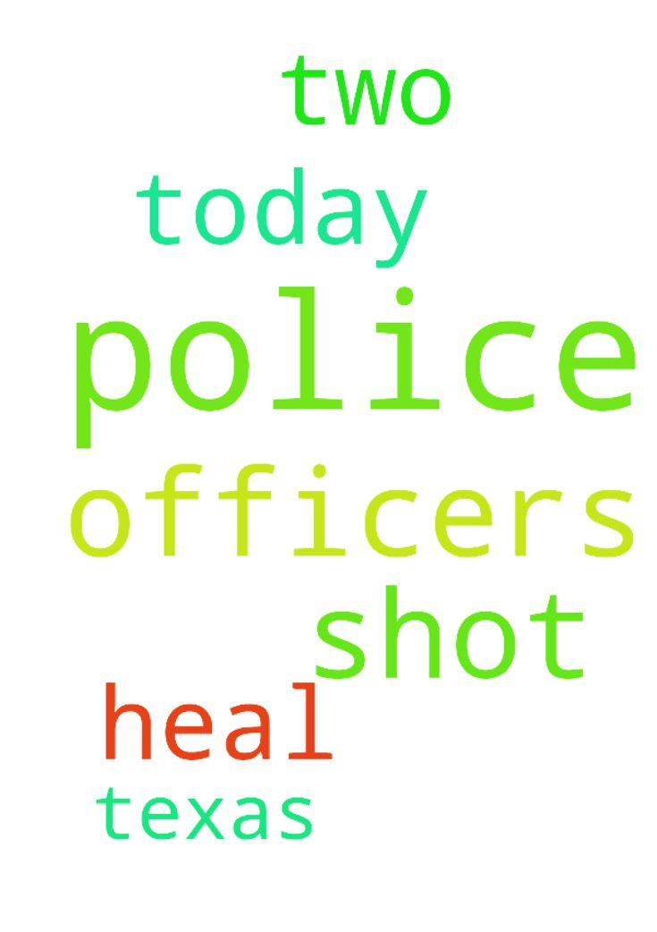 Please Lord heal the two police officers who were shot - Please Lord heal the two police officers who were shot today. Please pray for the 2 police officers who were shot in Texas today. Posted at: https://prayerrequest.com/t/Kwa #pray #prayer #request #prayerrequest