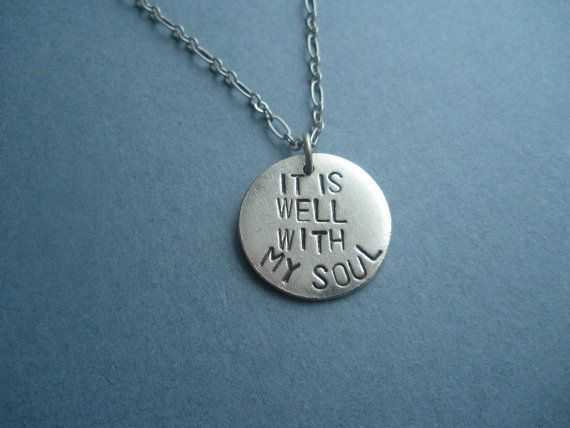 It is Well With My Soul, hand stamped metal necklace, christian jewelry, bible hymn inspirational, jewelry. $24.00