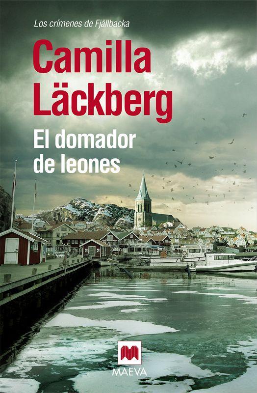 """La última entrega de Camilla Lackberg """"El domador de leones""""."""