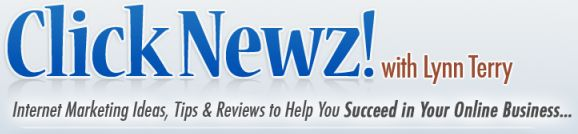 ClickNewz  A blog about Internet Marketing Ideas, Tips & Reviews to Help You Secceed in Your Online Business