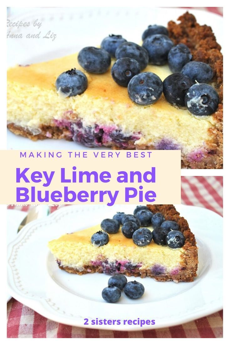 Key Lime And Blueberry Pie Recipe In 2020 Blueberry Desserts Recipes Sweet Recipes Fun Desserts