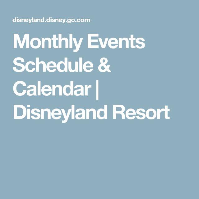 Monthly Events Schedule & Calendar | Disneyland Resort