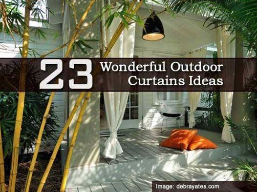 23 Wonderful Outdoor Curtain Ideas