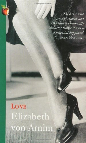 Love by Elizabeth von Arnim | LibraryThing