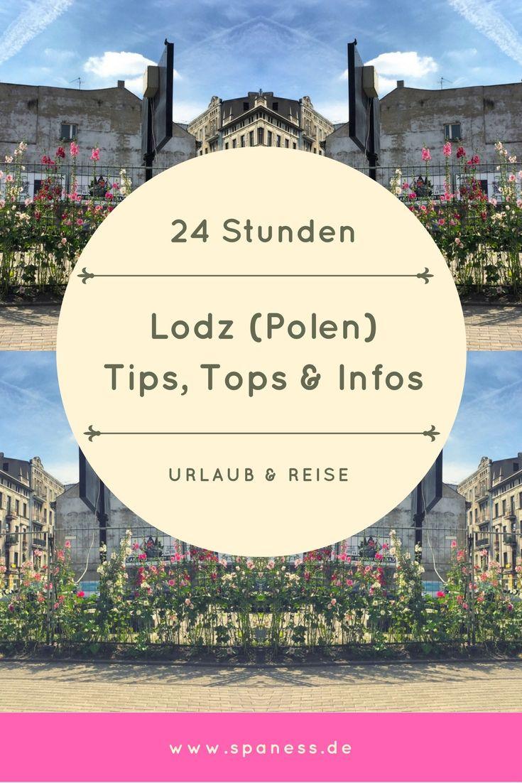 Lodz - 24 Stunden in Lodz Polen - Tipps, Infos und Tops.