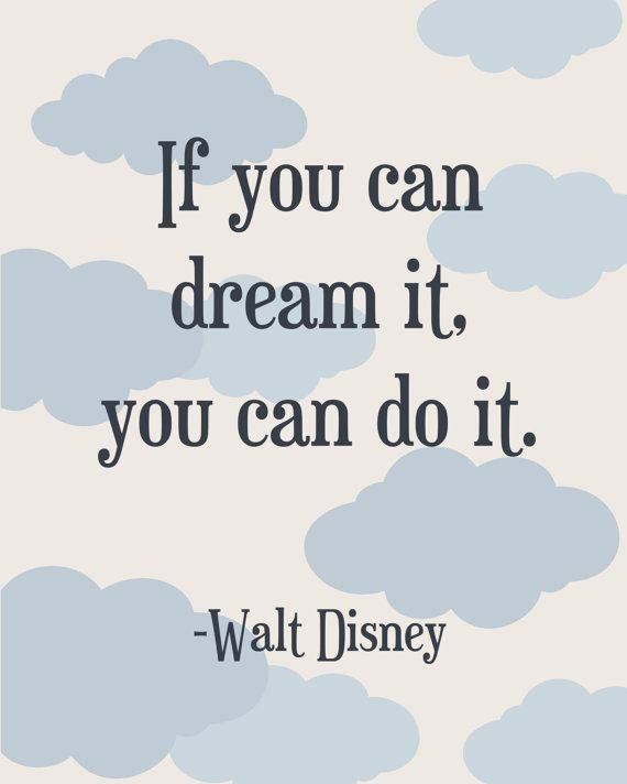 Walt Disney Dream Quote Print