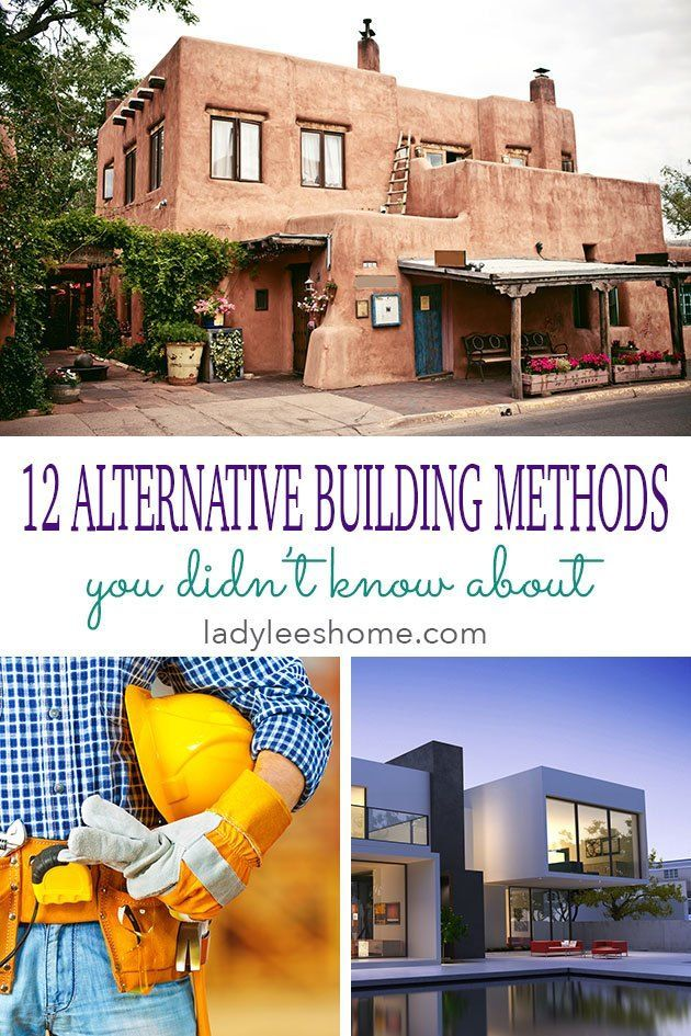 12 Alternative Building Methods Building A House Natural