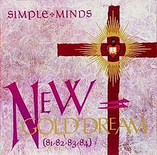 "Simple Minds' ""New Gold Dream (81–82–83–84)"" (1982). One of my university bands (1980-84!). Great band, epic album. Saw this performed live in its entirety at Glasgow Barrowlands during the video shoot for the ""Waterfront"" single (free tickets via Billy Sloan [Radio Clyde])."