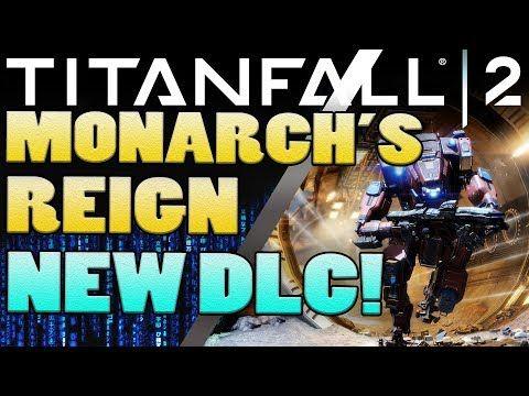 Titanfall 2 - Monarch's Reign New DLC! - http://freetoplaymmorpgs.com/titanfall-2-online/titanfall-2-monarchs-reign-new-dlc