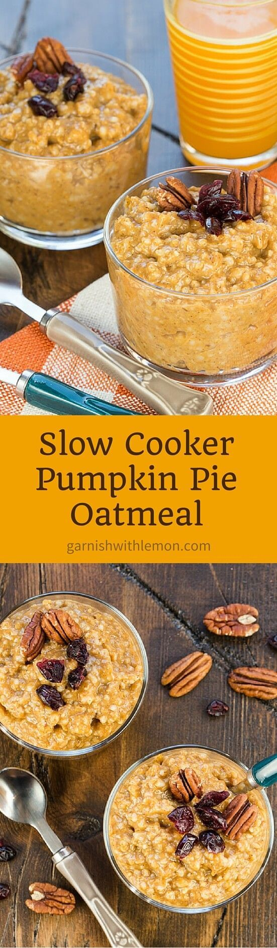 Yes, you can have pie for breakfast! This no-fuss Slow Cooker Pumpkin Pie Oatmeal has all the flavor of dessert but with a healthier spin for morning eats. ~ http://www.garnishwithlemon.com