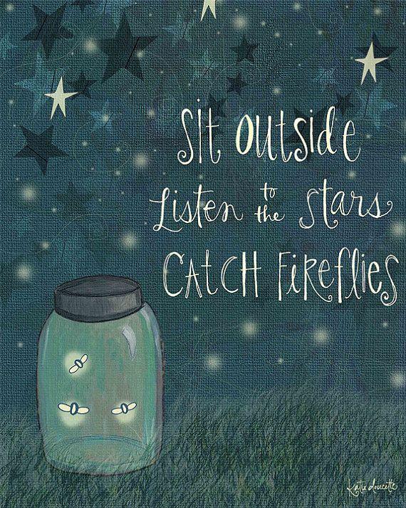 Sit Outside, Listen to the Stars, Catch Fireflies Art Print on Wood © Katie Doucette polkadotmitten.com