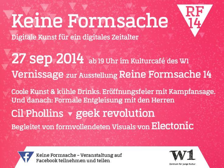 """Keine Formsache – Vernissage zur Ausstellung """"Reine Formsache 14"""" in Regensburg. Mehr Infos hier: https://www.facebook.com/events/1494347747478048/  #rf14 #ausstellung #digital #kunst #vernissage #w1 #regensburg #party"""