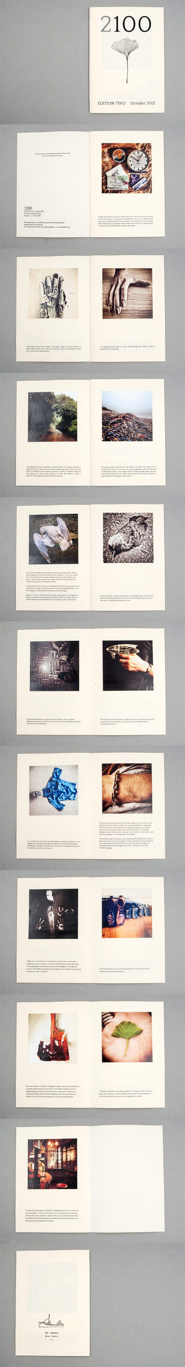 A book of aphorisms and stories accompanied by photographs.  A5, 18pp Hand sewn, laser printed on conqueror with hand tipped in images with aphorisms, stories and thoughts. The front cover features a hand drawn sketch.  This is the second in a collection of ten booklets.