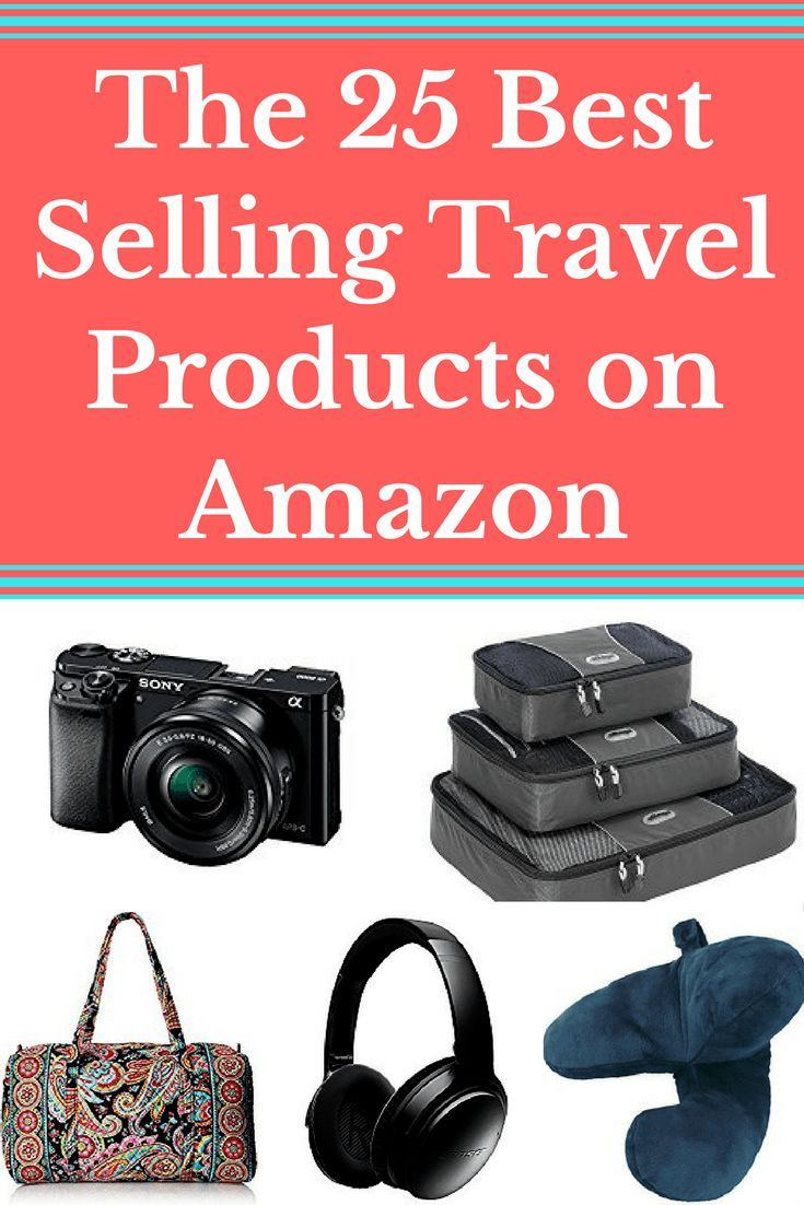The 25 Best Selling Travel Products on Amazon. | Travel Gear| Travel Packing
