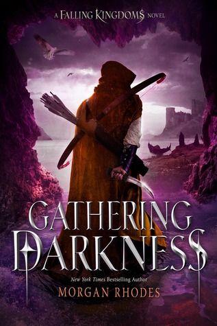 Gathering Darkness by Morgan Rhodes / Michelle Rowen | Falling Kingdoms, BK3 | Publisher: Razorbill | Publication Date: December 2014 | www.morganrhodes.net | #YA #Fantasy