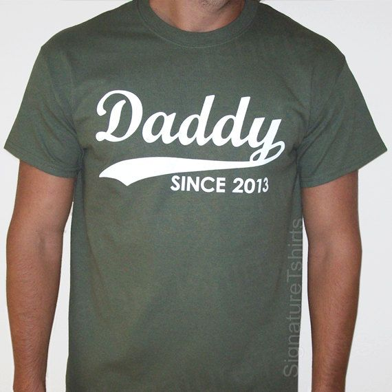 Father's Day :: DADDY Since Personalized with Any Year Dad to be T-Shirt
