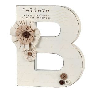 """Stand this decorative wooden letter """"B"""" on your table, mantle, or desktop, and remember always to believe. From K&K Interiors"""