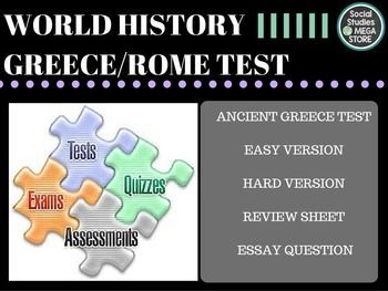 Ancient Greece / Rome Test and Quizzes BOOK:  Prentice Hall World History The Modern World THE FIRST SEMESTER OF WORLD HISTORY THE WHOLE YEAR OF WORLD HISTORY  Here is what is included:  - Ancient Greece and Rome Test / Quizzes- Paragraph Ideas - World History pacing Guide - 3 Essays for each unit- Common assessment - Review sheet / Test key *************************************************************************** - 1.