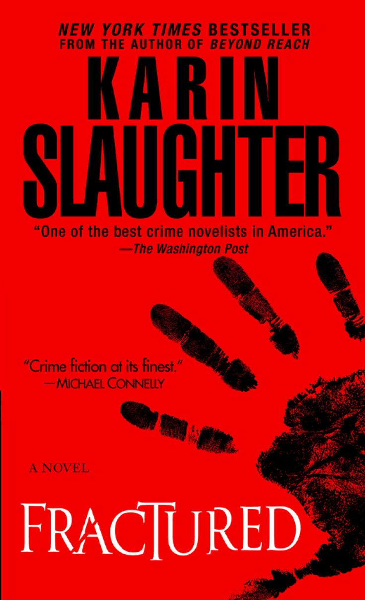 Fractured by Karin Slaughter (Will Trent series) Crime