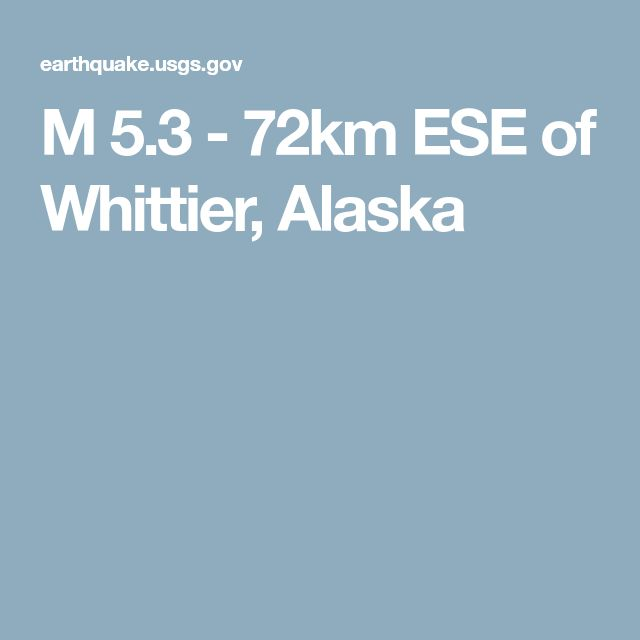 M 5.3 - 72km ESE of Whittier, Alaska