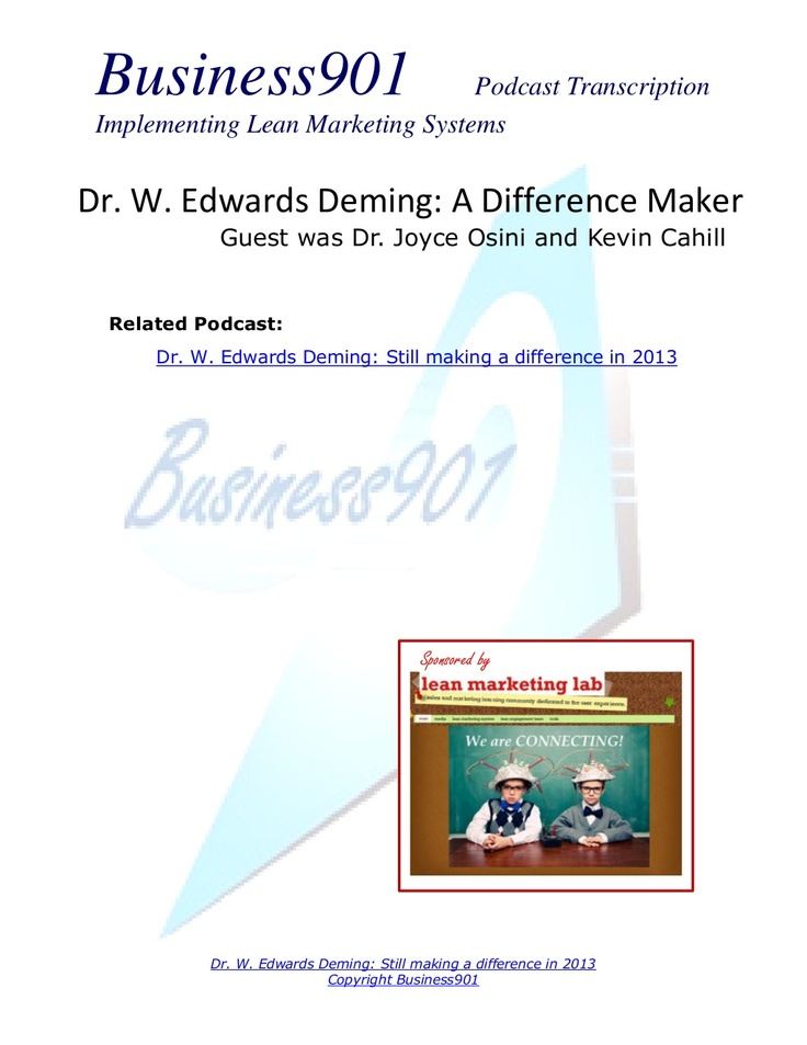 stories-about-dr-w-edwards-deming by Business901 via Slideshare