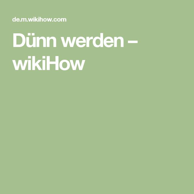 Dünn werden – wikiHow