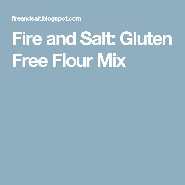 Fire and Salt: Gluten Free Flour Mix