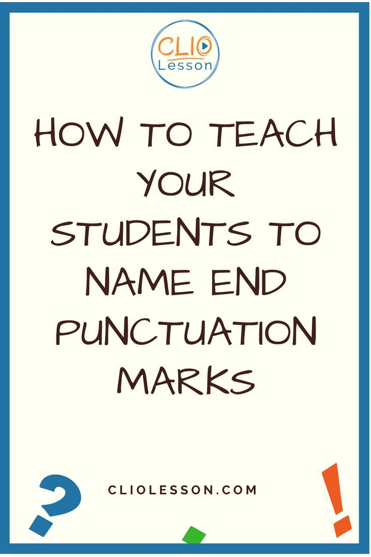 End Punctuation for Beginners Lesson Plan | CLIO Lesson