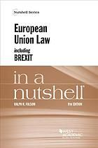 European Union law including Brexit in a nutshell