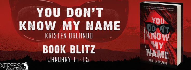 Book-o-Craze: Book Blitz   You Don't Know My Name by Kristen Orl...