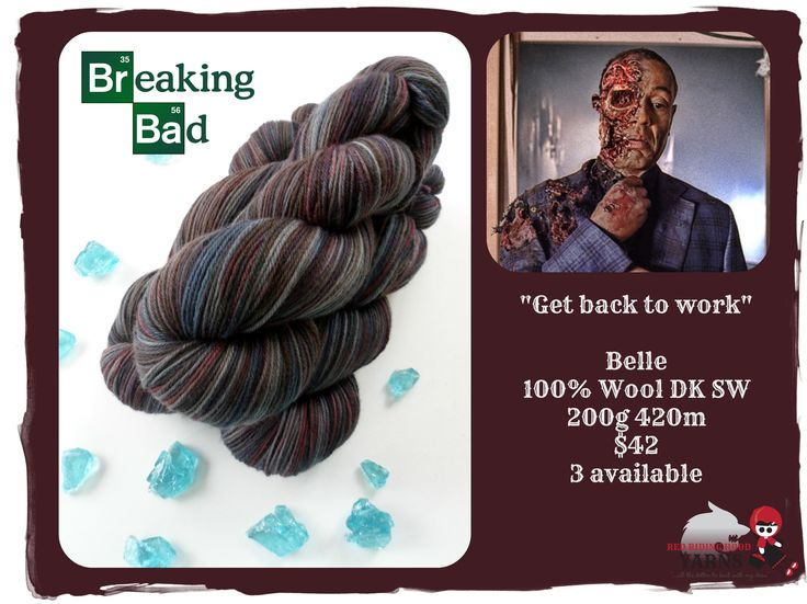 Get back to work - Breaking Bad / Red Riding Hood Yarns