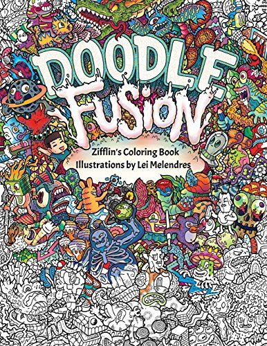 Doodle Fusion Zifflins Coloring Book Volume By Zifflin