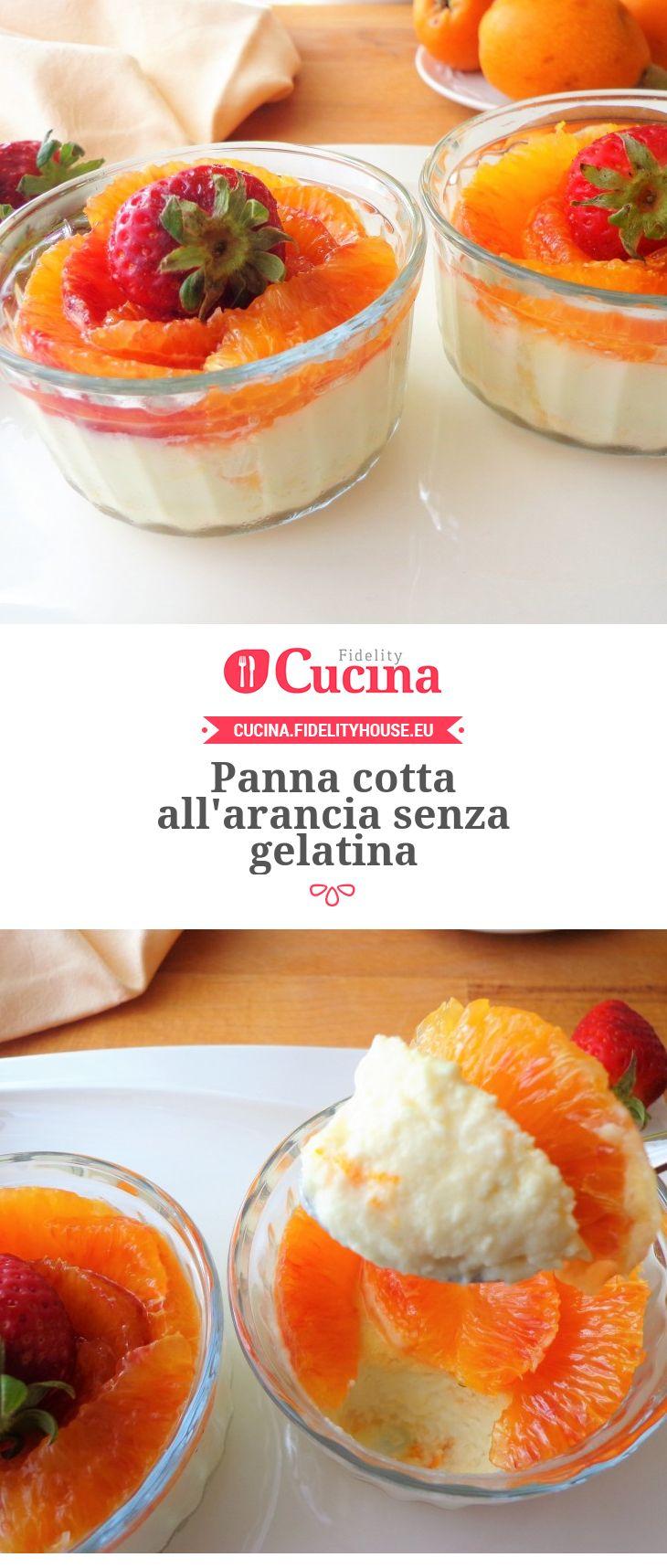 Panna cotta all'arancia senza gelatina della nostra utente Magdalena. Unisciti alla nostra Community ed invia le tue ricette!