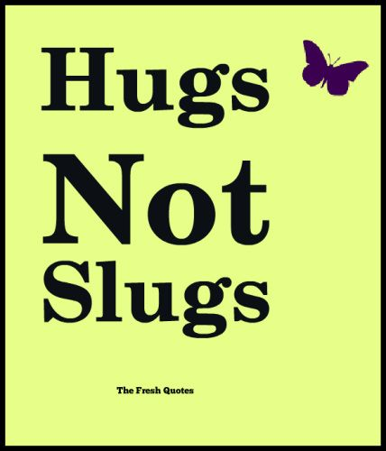 Some parents like to reflect their Anger onto their kids. This causes problems in school and home. Teach love not hate. June International Day of Innocent Children Victims of Aggression - Quotes and Slogans Hugs Not Slugs